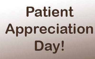 Join Us Thursday, 2/6/2020 For Patient Appreciation Day!